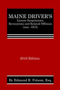 Maine's Driver's License Suspensions, Revocations and Related Offenses